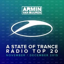 VA - A State Of Trance Radio Top 20: November December 2015