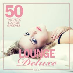 VA - Lounge Deluxe, Vol. 1 (50 Fantastic Lounge Grooves)