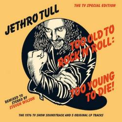 Jethro Tull - Too Old to Rock 'n' Roll: Too Young to Die! (40th Anniversary TV Special Edition) (2CD)