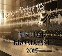 VA - Trance Relax RS - Best For Broadcast 2015