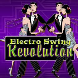 Electro Swing Sessions Band - Electro Swing Revolution