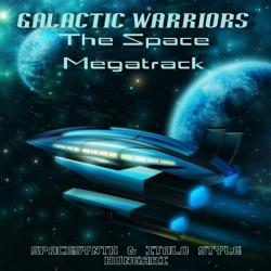 Galactic Warriors - The Space Megatrack -