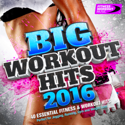 VA - Big Workout Hits 2016 - 40 Essential Fitness And Workout Hits