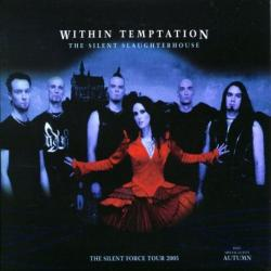 Within Temptation - The Silent Slaughterhouse