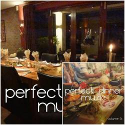 VA - Perfect Dinner Music Vol 2-3 The Best of Nu Jazz and Lounge Tunes