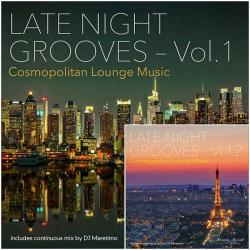 VA - Late Night Grooves, Vol. 1-2 Cosmopolitan Lounge Music