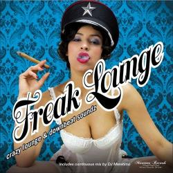 VA - Freak Lounge Crazy Lounge and Downbeat Soundz