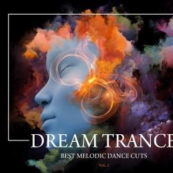 VA - Dream Trance Best Melodic Dance Cuts Vol 2