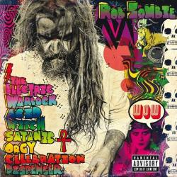 Rob Zombie - Well Everybody`s Fucking In A UFO