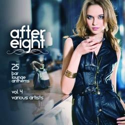 VA - After Eight Vol 4 (25 Bar Lounge Anthems)