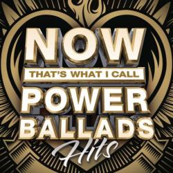 VA - Now That's What I Call Power Ballads: Hits