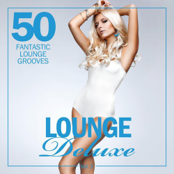 VA - Lounge Deluxe, Vol. 2 (50 Fantastic Lounge Grooves)