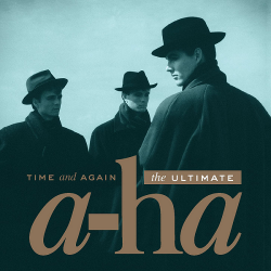 A-ha - Time and Again: The Ultimate