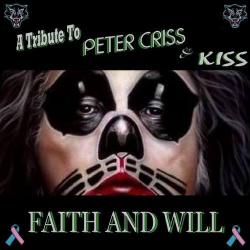 A Tribute To PETER CRISS KISS - Faith Will, Vol. 1