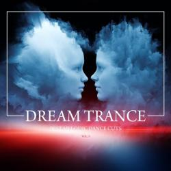 VA - Dream Trance Best Melodic Dance Cuts Vol 3
