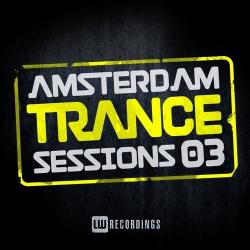 VA - Amsterdam Trance Sessions Vol.3
