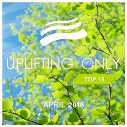 VA - Uplifting Only Top 15 April