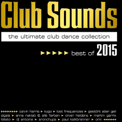 VA - Club Sounds - The Ultimate Club Dance Collection - Best Of 2015