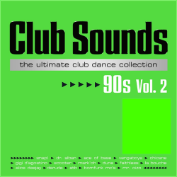 VA - Club Sounds 90s: The Ultimate Club Dance Collection Vol.2