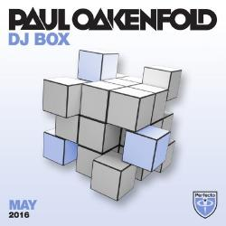 Paul Oakenfold - DJ Box May