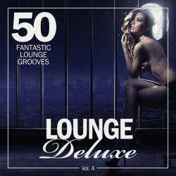 VA - Lounge Deluxe, Vol 4 (50 Fantastic Lounge Grooves)