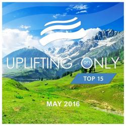 VA - Uplifting Only Top 15: May