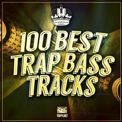 VA - 100 Best Gold Trap Bass Tracks