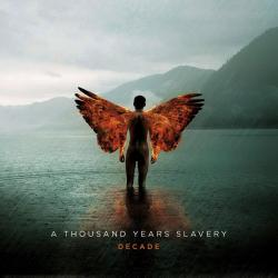 A Thousand Years Slavery - Decade