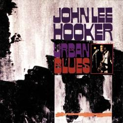 John Lee Hooker - Urban Blues