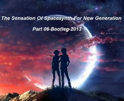 VA - The Sensation Of Spacesynth For New Generation Part 6