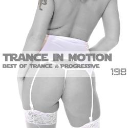 VA - Trance In Motion Vol.198