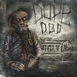 Dope D.O.D. - The Ugly