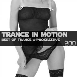 VA - Trance In Motion Vol.200