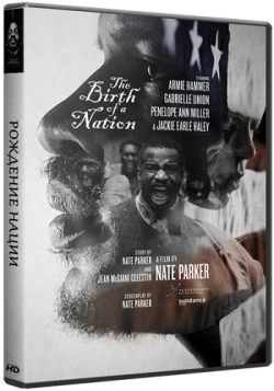 Рождение нации / The Birth of a Nation MVO+DUB