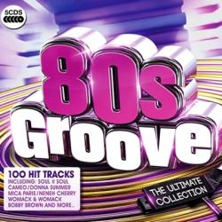VA - 80s Groove: The Ultimate Collection (5CD Box Set)