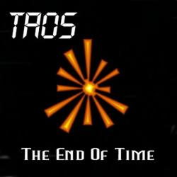 Taos - The End Of Time
