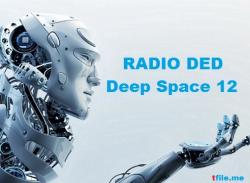 VA - RADIO DED - Deep Space 12 - Mix