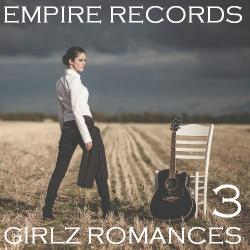 VA - Empire Records - Girlz Romances 3