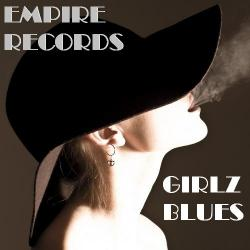 VA - Empire Records - Girlz Blues