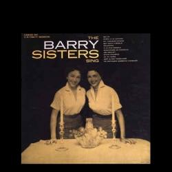 The Barry Sisters - Sing