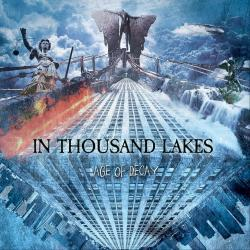 In Thousand Lakes - Age of Decay