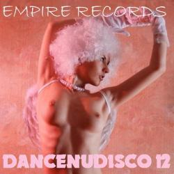 VA - Empire Records - Dancenudisco 12