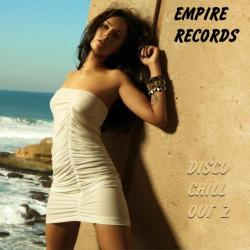 VA - Empire Records - Disco Chill Out 2