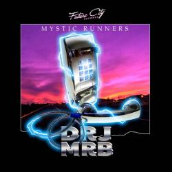 Dr. J Mr. B - Mystic Runners