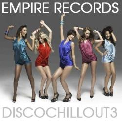 VA - Empire Records - Disco Chill Out 3