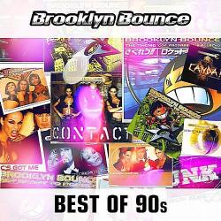 Brooklyn Bounce - Best Of The 90s