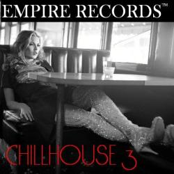 VA - Empire Records - Chill House 3