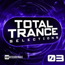 VA - Total Trance Selections Vol 03