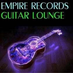 VA - Empire Records - Guitar Lounge