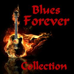 VA - Blues Forever - Collection (Vol.1-74)